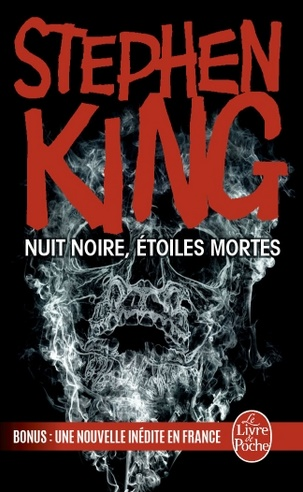 NUIT NOIRE, ETOILES MORTES [1 mars 2012,FULL DARK, NO STARS] - Page 3 Nuit-noire-etoiles-mortes-stephen-king-poche