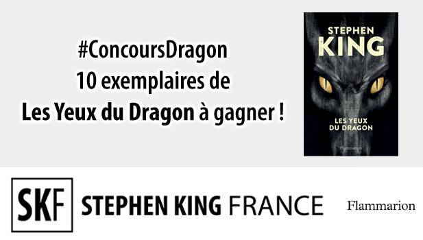 Concours LES YEUX DU DRAGON avec Stephen King France ConcoursDragon