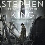 stephen-king-la-tour-sombre-jai-lu-terres-perdues-tome-3