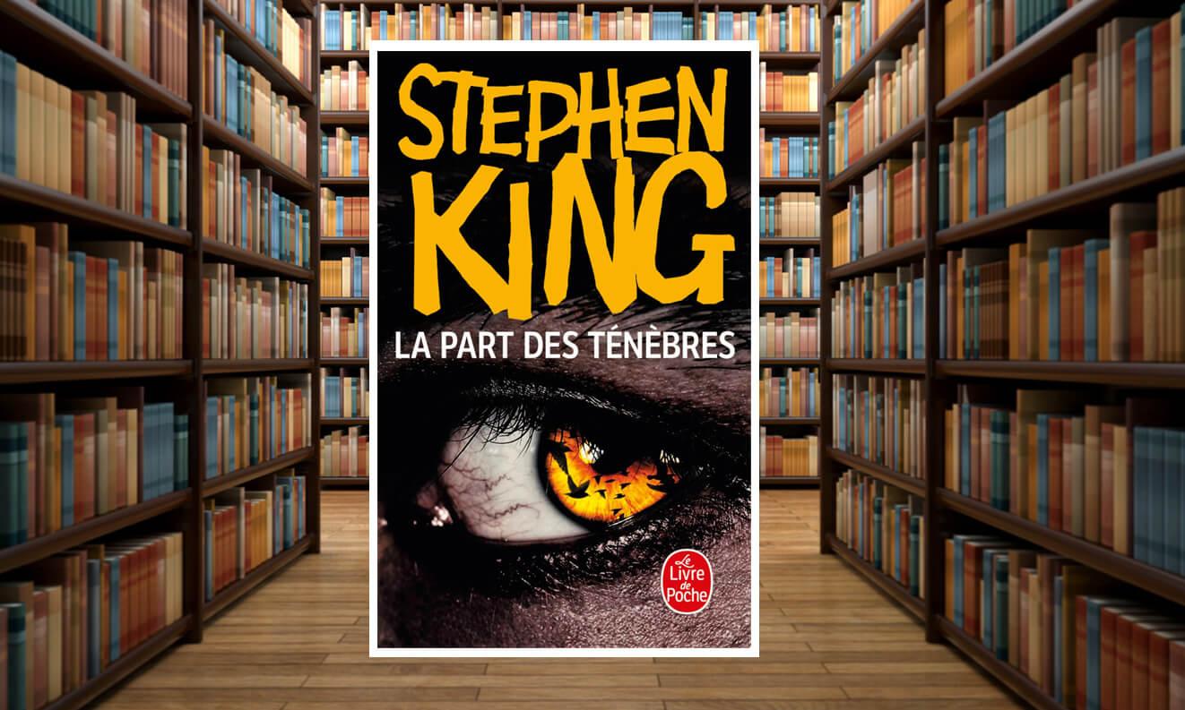 Le Livre De Poche Publie La Part Des Tenebres Stephen