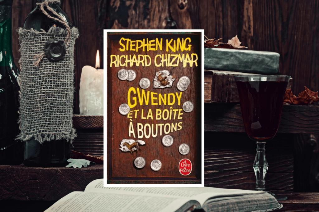 gwendy boite boutons stephen king richard chizmar