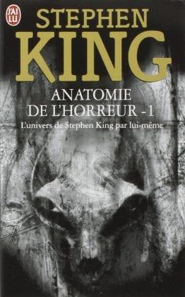 stephen king anatomie de l'horreur j'ai lu tome 1