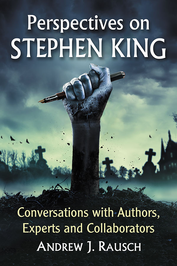 Perspectives On Stephen King Un Livre Sur Stephen King