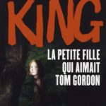 petite fille aimait tom gordon poche stephen king couverture