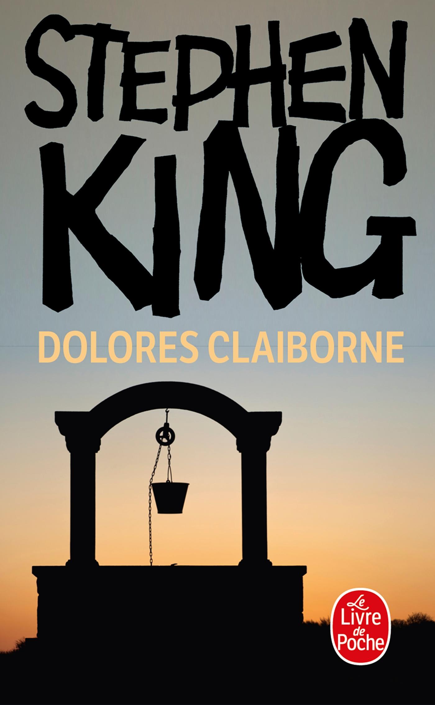 Le Roman Dolores Claiborne Au Livre De Poche En Novembre