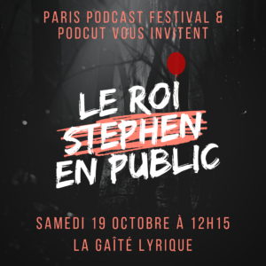 [FR] Enregistrement en public du podcast Le Roi Stephen @ Gaîté Lyrique