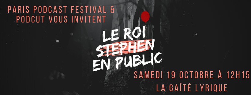 roi stephen podcast enregistrement public 2