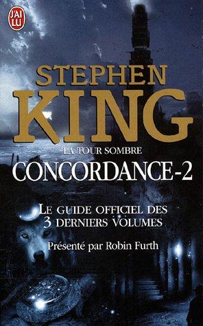Guide De Lecture De La Tour Sombre Dans Quel Ordre Lire Les Tomes Quels Autres Romans Lire Stephen King France