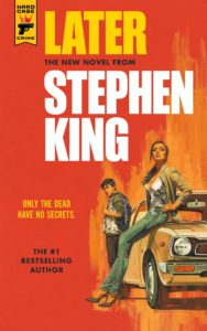 [USA] Parution de Later, nouveau livre de Stephen King