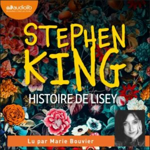 """[FR] """"Histoire de Lisey"""" en livre audio"""