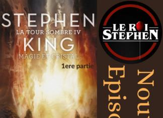 podcast roi stephen tour sombre magie cristal partie1