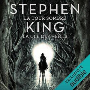 """[FR] """"La Clé des Vents"""" (La Tour Sombre T.8) en livre audio chez Audible"""