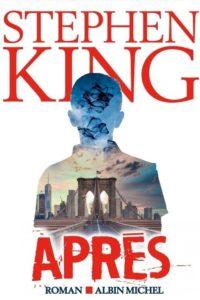 """[FR] Parution française de """"Après"""" de Stephen King, traduction de """"Later"""""""
