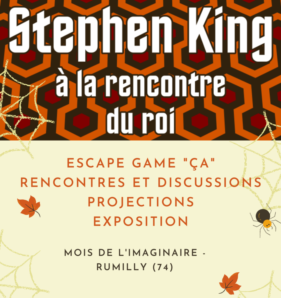 stephen king rumilly rencontre disucssion projection escape game exposition